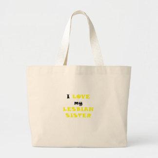I Love my Lesbian Sister Tote Bags