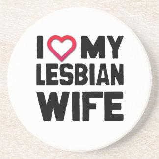 I LOVE MY LESBIAN WIFE -.png Coaster