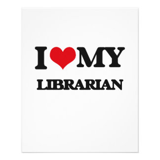 I love my Librarian 11.5 Cm X 14 Cm Flyer