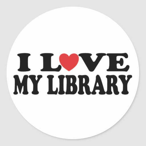 I Love My Library Librarian Gift Round Sticker