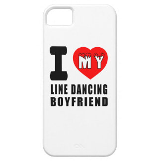 I Love My Line dancing Boyfriend iPhone 5 Covers