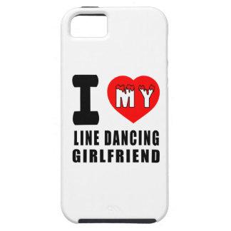 I Love My Line dancing Girlfriend iPhone 5 Covers