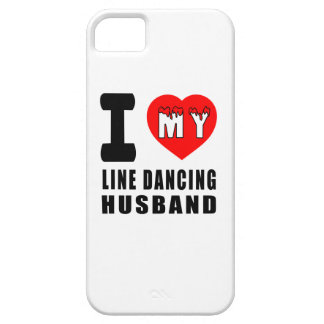 I Love My Line dancing Husband iPhone 5 Cases