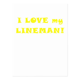 I Love my Lineman Postcard