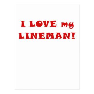 I Love my Lineman Post Card