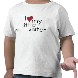 I Love my little sister Tshirts