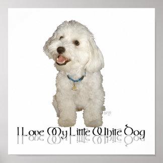 I Love My Little White Dog - Havanese Print