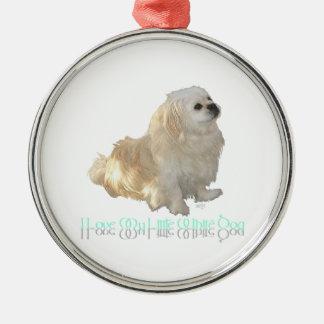 I Love My Little White Dog - Pekingese ! Silver-Colored Round Decoration