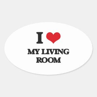 I Love My Living Room Oval Sticker