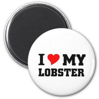 I love my Lobster Magnet