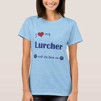 I Love My Lurcher (Female Dog) T-Shirt