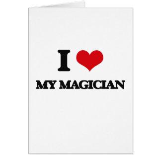I Love My Magician Greeting Card