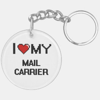 I love my Mail Carrier Double-Sided Round Acrylic Key Ring