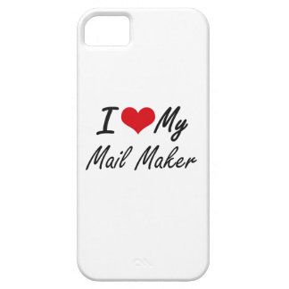 I love my Mail Maker Case For The iPhone 5