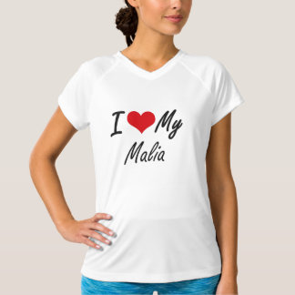 I love my Malia Tee Shirts