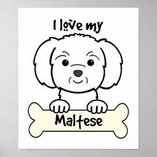 I Love My Maltese Poster