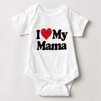 I Love My Mama Baby Bodysuit