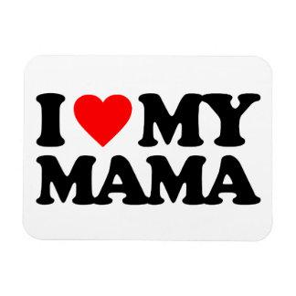 I LOVE MY MAMA RECTANGULAR PHOTO MAGNET