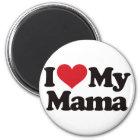 I Love My Mama Magnet