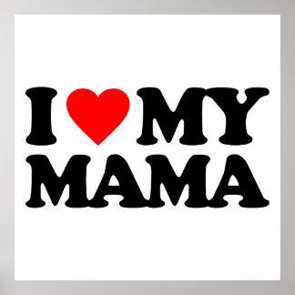 I LOVE MY MAMA PRINT