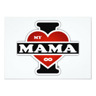 I Love My Mama To Infinity 13 Cm X 18 Cm Invitation Card