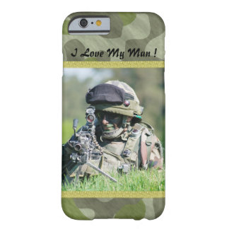 I love My Man Barely There iPhone 6 Case