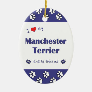 I Love My Manchester Terrier (Male Dog) Double-Sided Oval Ceramic Christmas Ornament