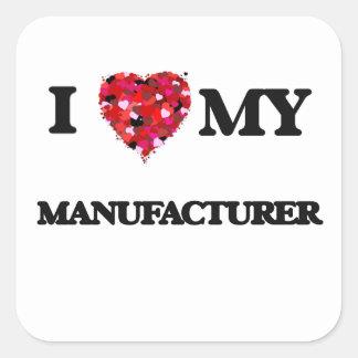 I love my Manufacturer Square Sticker