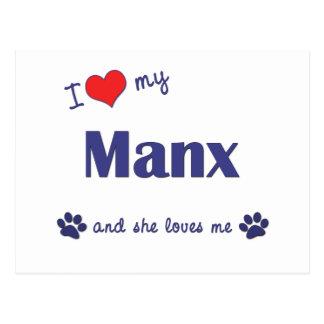 I Love My Manx (Female Cat) Postcard