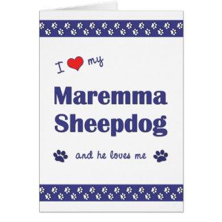I Love My Maremma Sheepdog (Male Dog) Note Card