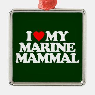 I LOVE MY MARINE MAMMAL SQUARE METAL CHRISTMAS ORNAMENT