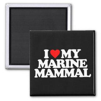 I LOVE MY MARINE MAMMAL REFRIGERATOR MAGNET