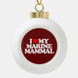 I LOVE MY MARINE MAMMAL ORNAMENT