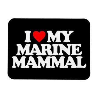 I LOVE MY MARINE MAMMAL RECTANGULAR MAGNET