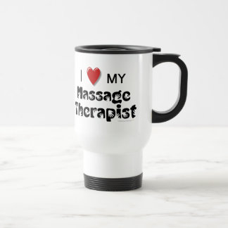 I Love My Massage Therapist Stainless Travel Mug