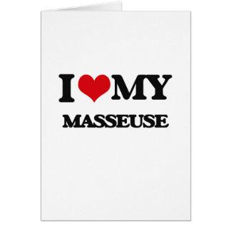 I love my Masseuse Greeting Card