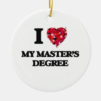 I Love My Master'S Degree Christmas Ornament