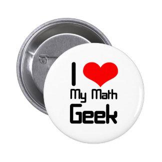 I love my math geek 6 cm round badge