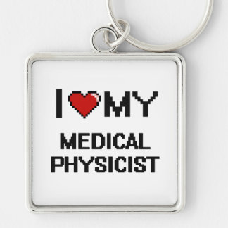 I love my Medical Physicist Silver-Colored Square Key Ring