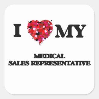I love my Medical Sales Representative Square Sticker