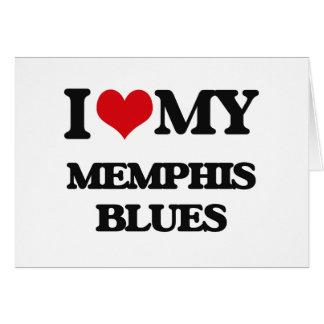 I Love My MEMPHIS BLUES Card