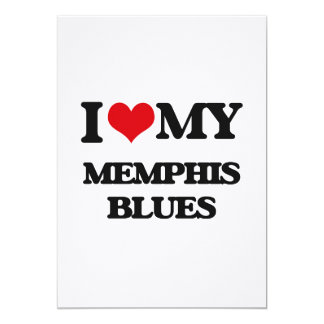I Love My MEMPHIS BLUES Invitation