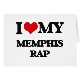 I Love My MEMPHIS RAP Card