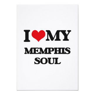 I Love My MEMPHIS SOUL Personalized Invitation Cards