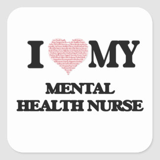 I love my Mental Health Nurse (Heart Made from Wor Square Sticker