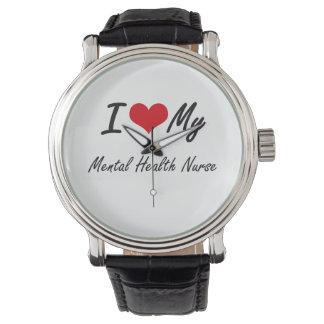 I love my Mental Health Nurse Watches