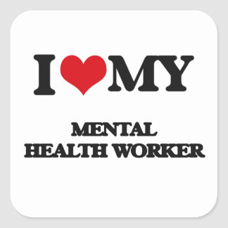 I love my Mental Health Worker Stickers