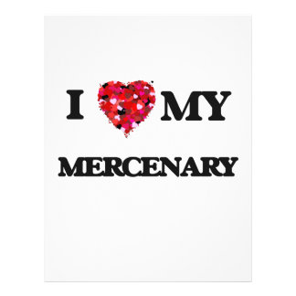 I love my Mercenary 21.5 Cm X 28 Cm Flyer