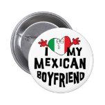 I Love My Mexican Boyfriend 6 Cm Round Badge