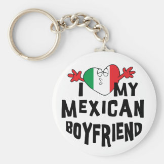 I Love My Mexican Boyfriend Key Ring